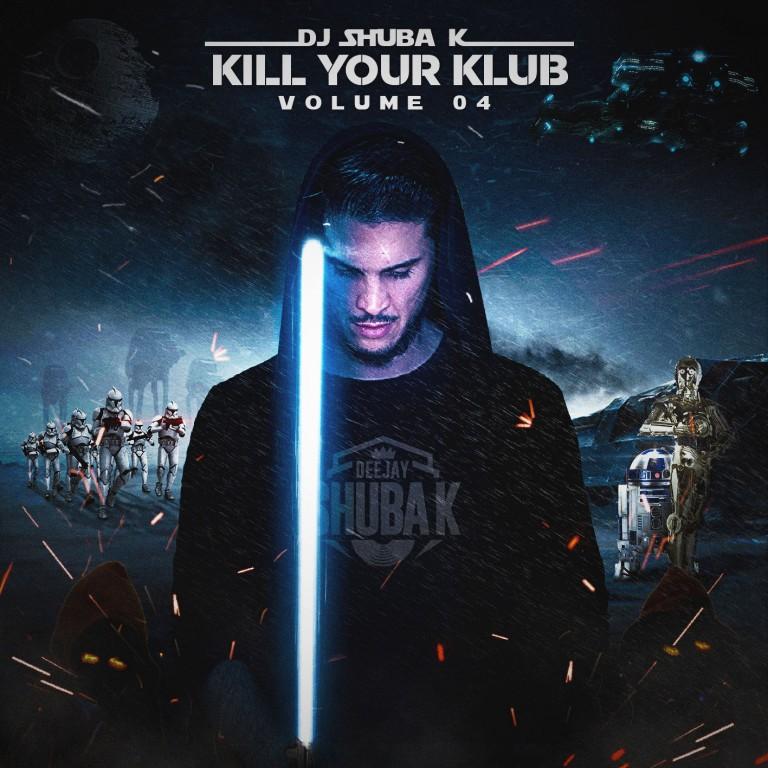 DJ SHUBAK KILL YOUR KLUB