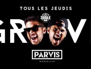 SOIREE // GROOVE – TOUS LES JEUDIS @ PARVIS / MARSEILLE