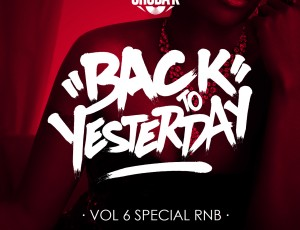 PODCAST // BACK TO YESTERDAY VOL 6 RN'B
